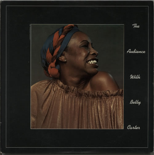 BETTY_CARTER_THE+AUDIENCE+WITH+BETTY+CARTER-629194.jpg