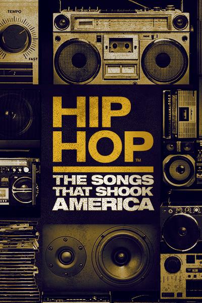 hip-hop-songs-that-shook-america-key-art-400x600.jpg