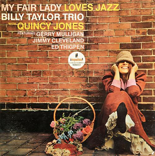 billy-taylor-my-fair-lady-loves-jazz-impulse-release.jpg